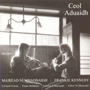 1983 - Ceol Aduaidh - Mairéad Ní Mhaonaigh and Frankie Kennedy