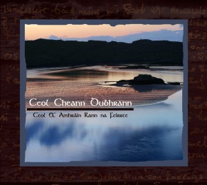 2009 - Ceol Cheann Dubhrann